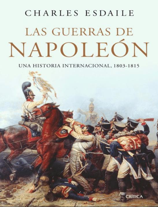 Las guerras de Napoleón – Charles Esdaile